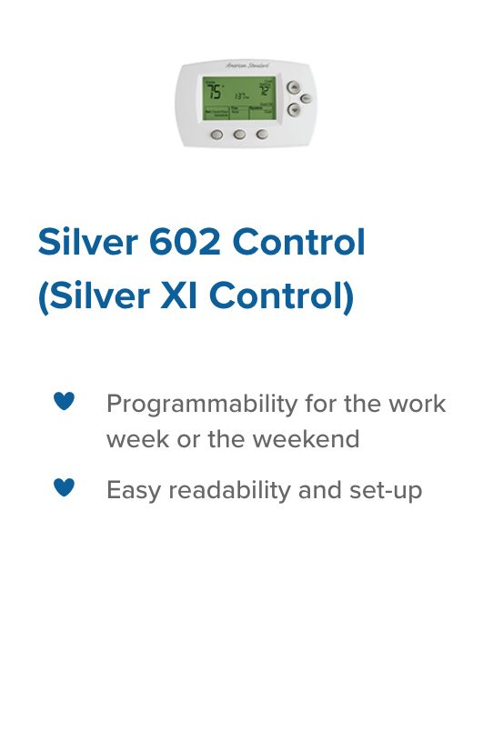 Silver 602 Control legacy heating and cooling