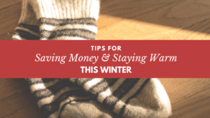 staying warm and saving money