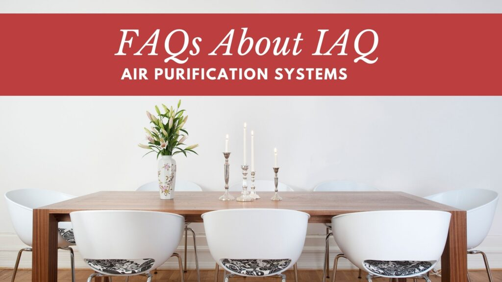 FAQs About IAQ